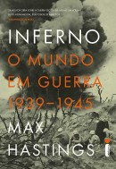 inferno-o-mundo-em-guerra-max-hastings450