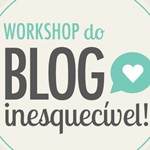 workshop do blog inesquecivel