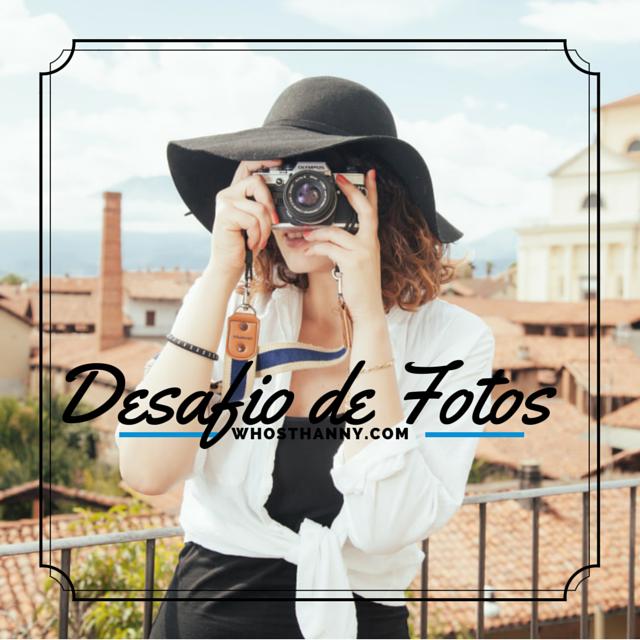 DESAFIO DE FOTOS