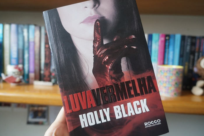 Luva Vermelha, Holly Black - Who's Thanny