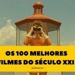 Os 100 Melhores Filmes do Século XXI - Who's Thanny